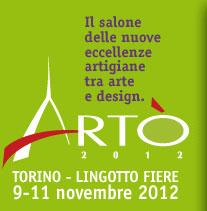 ARTO' 2012, fiera e salone dell'artigianato a Torino