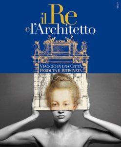 Mostra Il Re e l'architetto, la Torino del settecento all'archivio di stato di Torino