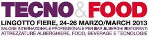 TecnoFood 2013 a Torino Lingotto. Fiera per operatori di bar, ristoranti e alberghi