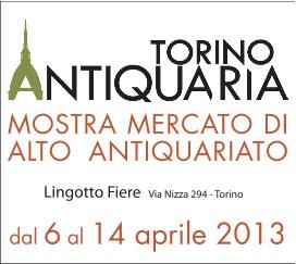 Torino Antiquaria 2013, Fiera di antiquariato al Lingotto Fiere di Torino