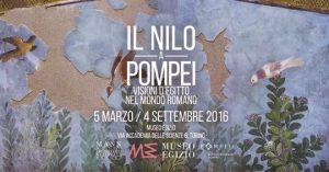 Mostra Il Nilo a Pompei al Museo Egizio di Torino